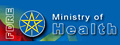Ministry of Health, Federal Democratic Republic of Ethiopia