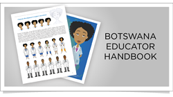 TeachAIDS Educator Handbook (Botswana) A Comprehensive HIV and AIDS Prevention Curriculum